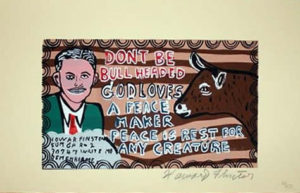 Original Howard Finster signed serigraph print Don't Be Bull Headed